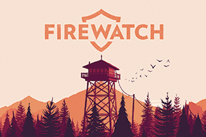 Firewatch game preview