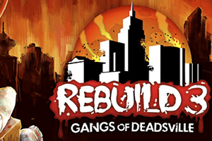 Rebuild 3: Gangs of Deadsville game preview