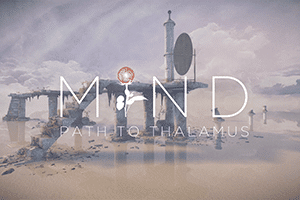 MIND: Path To Thalamus game preview
