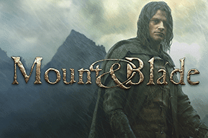 Mount & Blade Series game preview