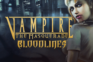 Vampire: The Masquerade - Bloodlines game preview