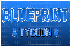 Blueprint Tycoon game preview