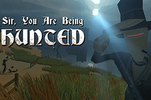 Sir, You're being Hunted game preview