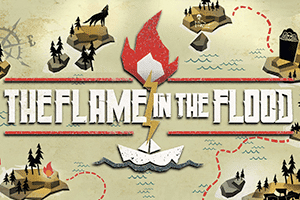 The Flame in the Flood game preview
