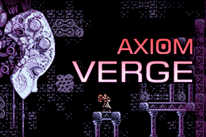 Axiom Verge game preview