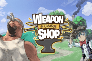 Weapon Shop de Omasse game preview